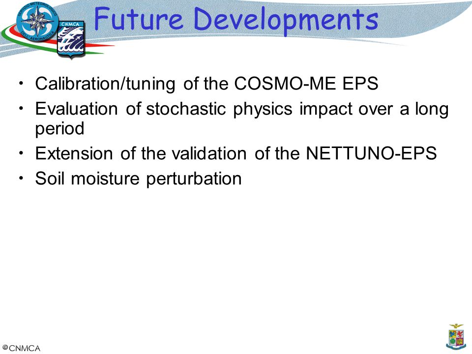 Future Developments Calibration/tuning of the COSMO-ME EPS