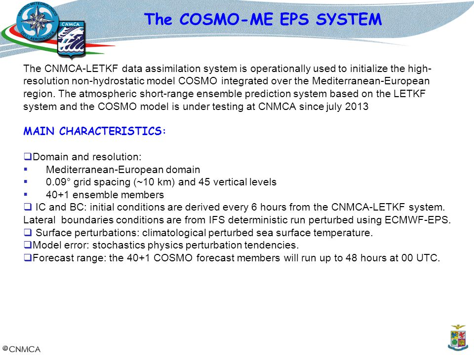 The COSMO-ME EPS SYSTEM
