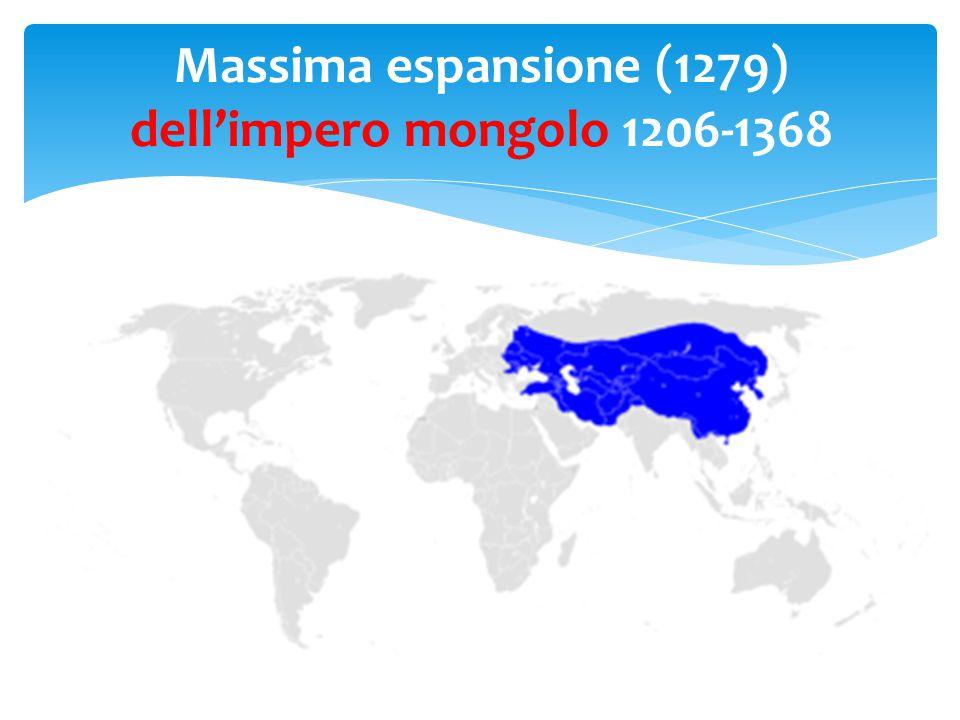 Massima espansione (1279) dell'impero mongolo 1206-1368