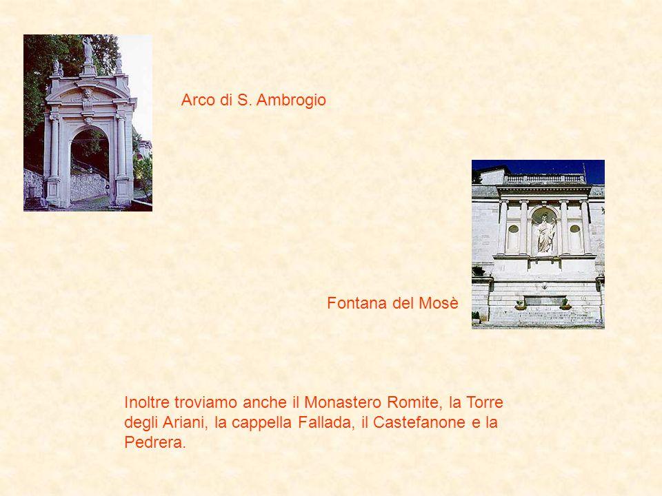 Arco di S. Ambrogio Fontana del Mosè.