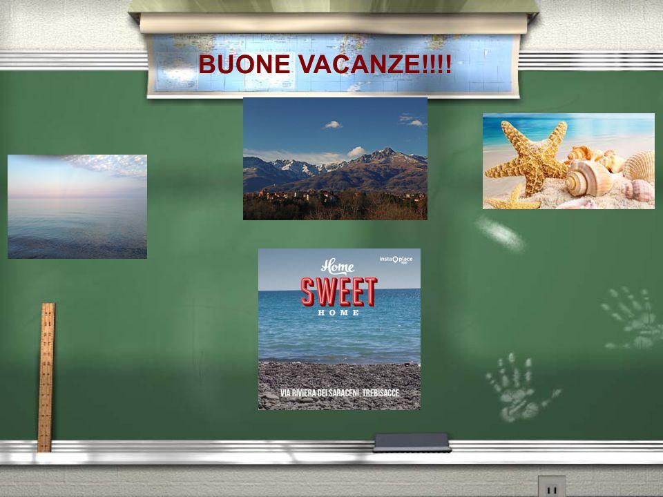 BUONE VACANZE!!!!