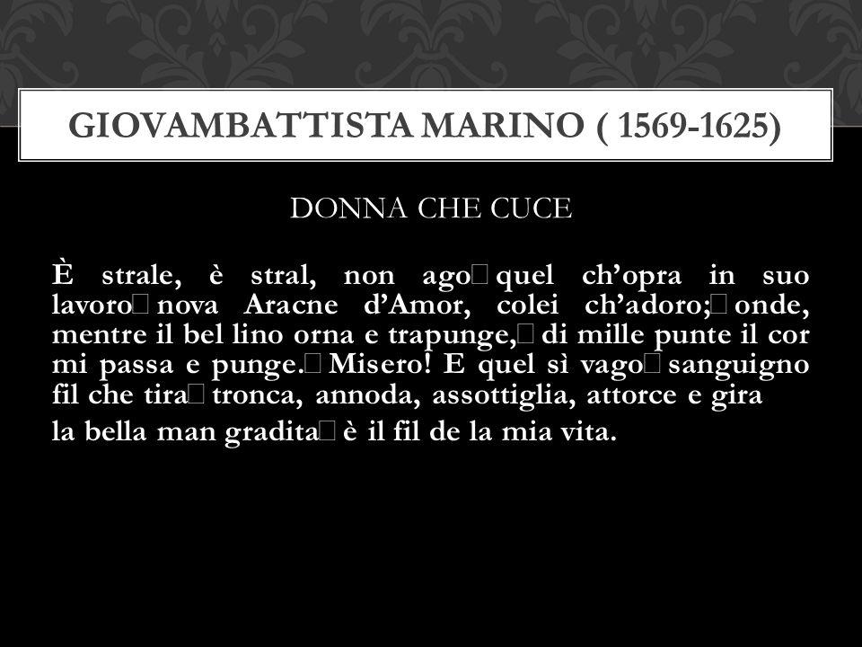 GIOVAMBATTISTA MARINO ( 1569-1625)