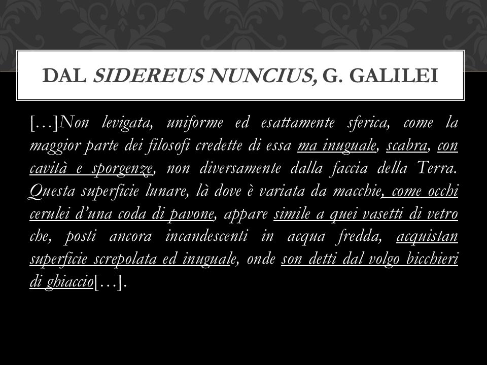 Dal Sidereus Nuncius, G. Galilei