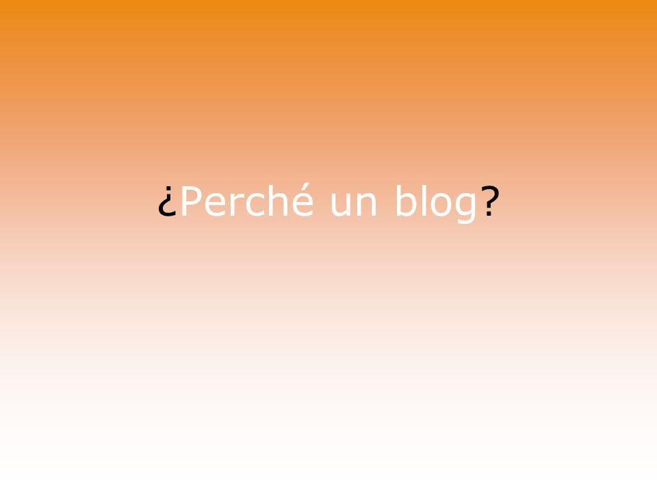 ¿Perché un blog