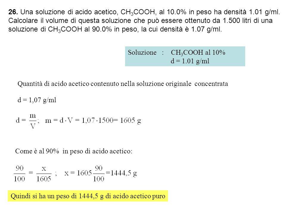 26. Una soluzione di acido acetico, CH3COOH, al 10