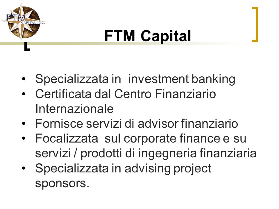 FTM Capital Specializzata in investment banking