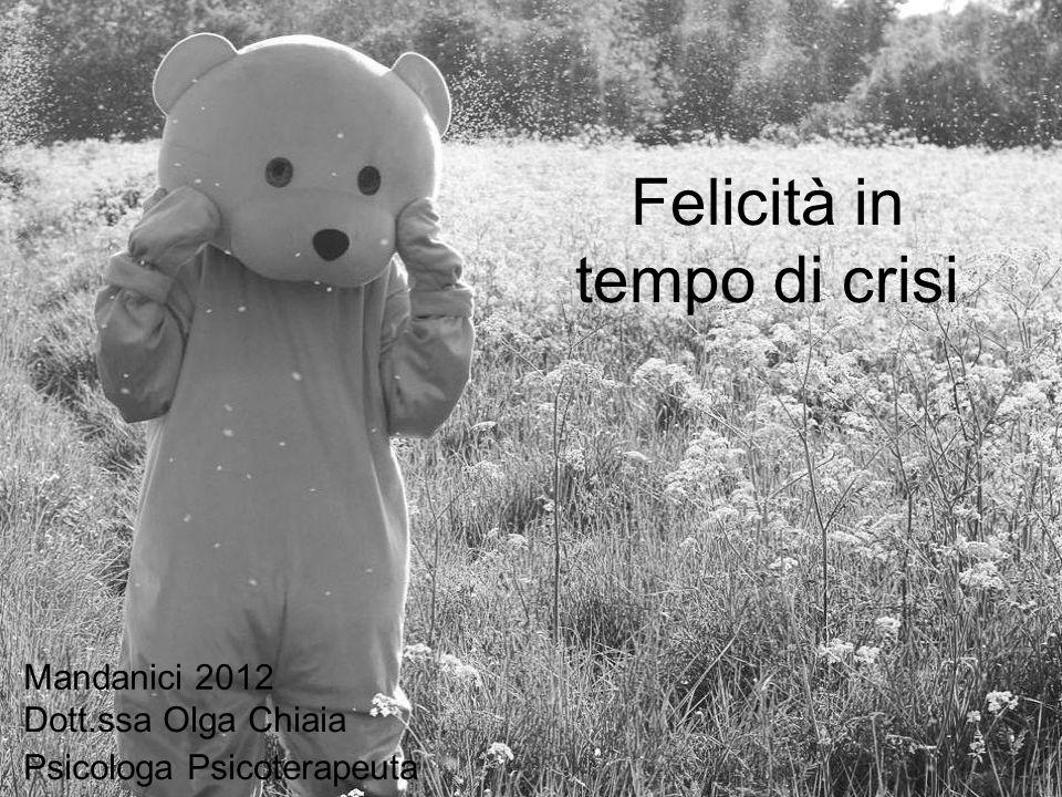 Felicità in tempo di crisi