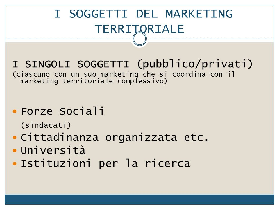 I SOGGETTI DEL MARKETING TERRITORIALE