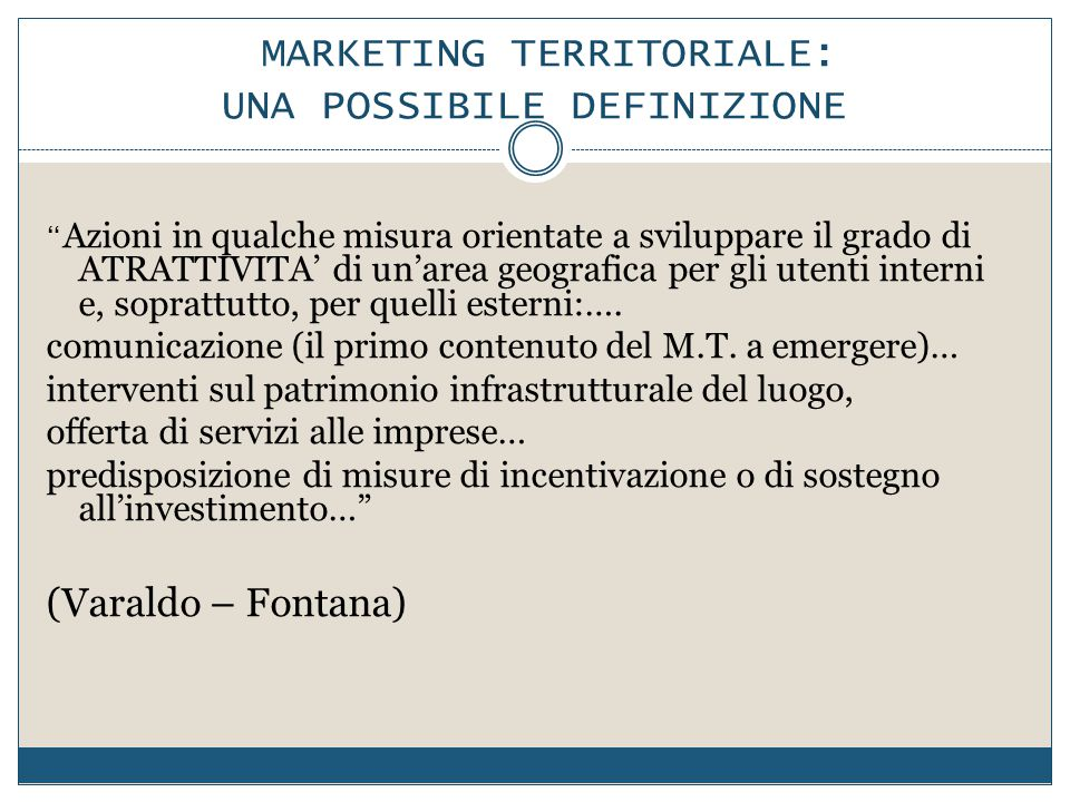 MARKETING TERRITORIALE: UNA POSSIBILE DEFINIZIONE