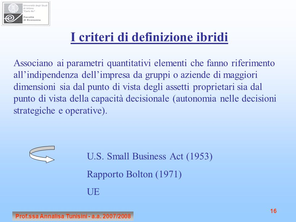 I criteri di definizione ibridi