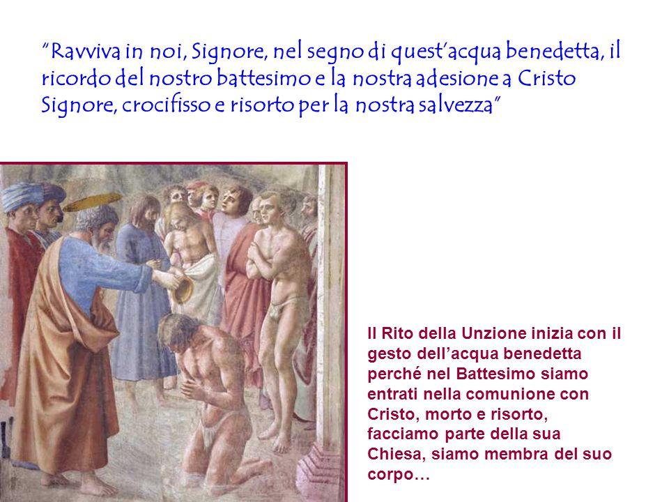 Ravviva in noi, Signore, nel segno di quest'acqua benedetta, il ricordo del nostro battesimo e la nostra adesione a Cristo Signore, crocifisso e risorto per la nostra salvezza