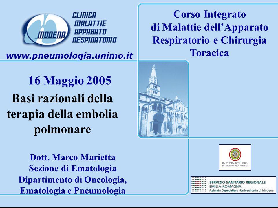 16 Maggio 2005 Basi razionali della terapia della embolia polmonare