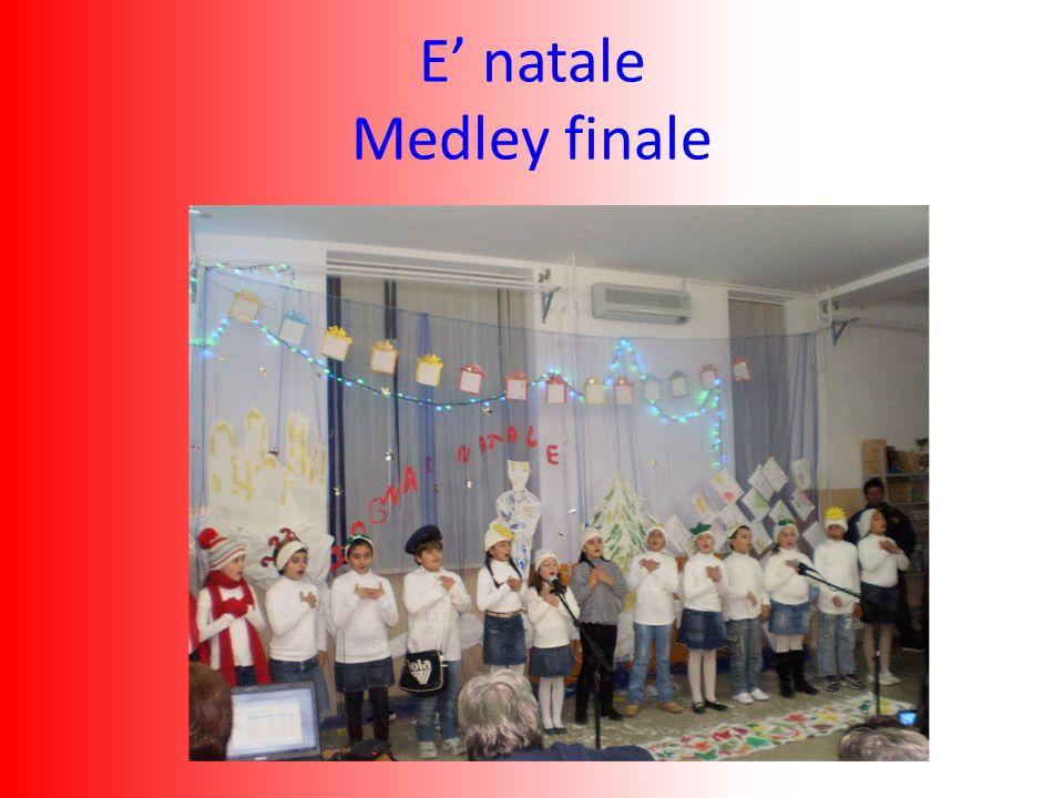 E' natale Medley finale