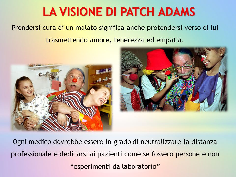 LA VISIONE DI PATCH ADAMS