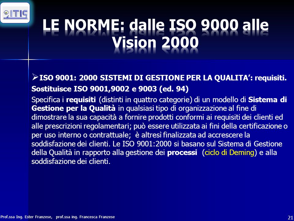 LE NORME: dalle ISO 9000 alle Vision 2000