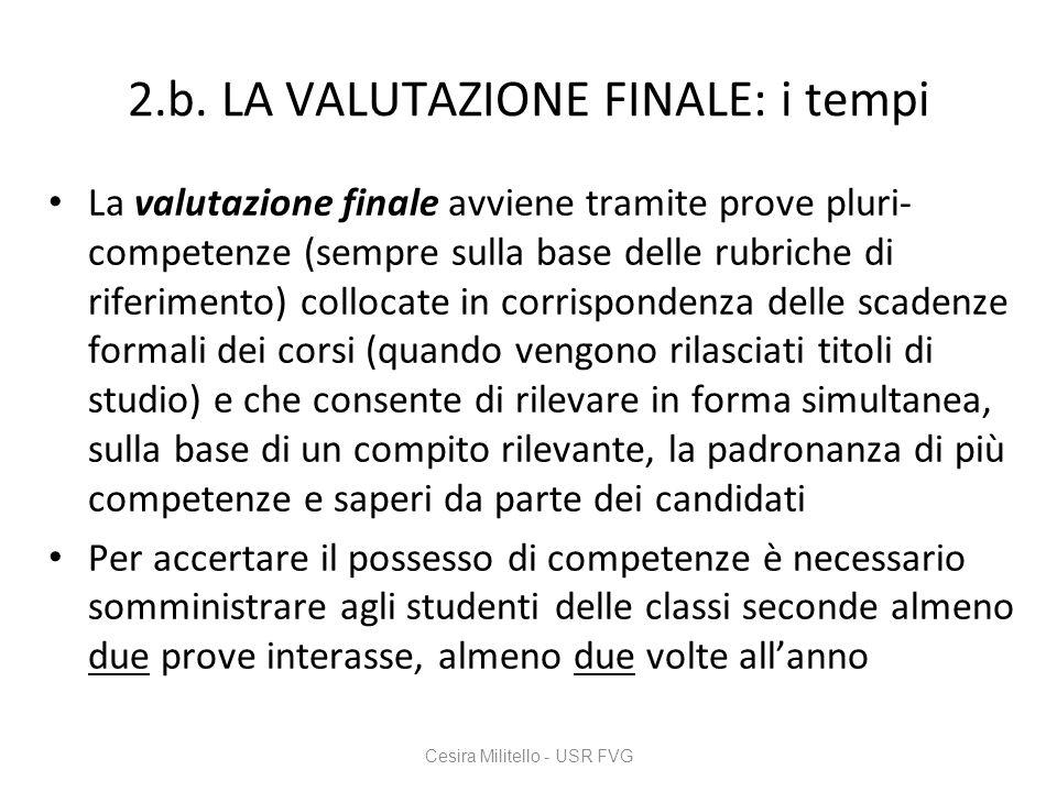 2.b. LA VALUTAZIONE FINALE: i tempi