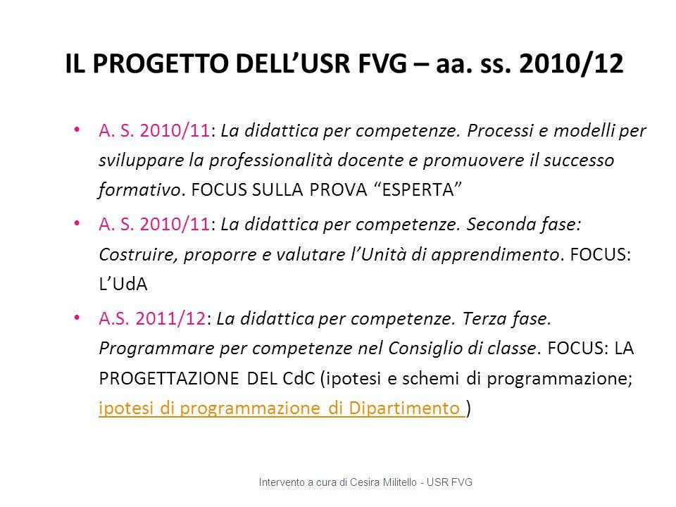 IL PROGETTO DELL'USR FVG – aa. ss. 2010/12
