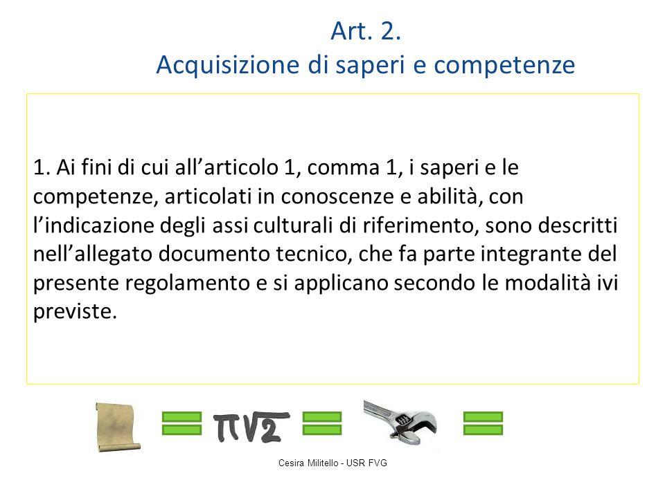 Art. 2. Acquisizione di saperi e competenze