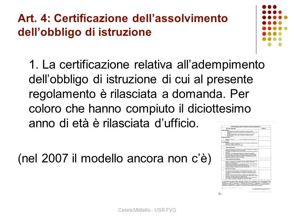Art. 4: Certificazione dell'assolvimento dell'obbligo di istruzione