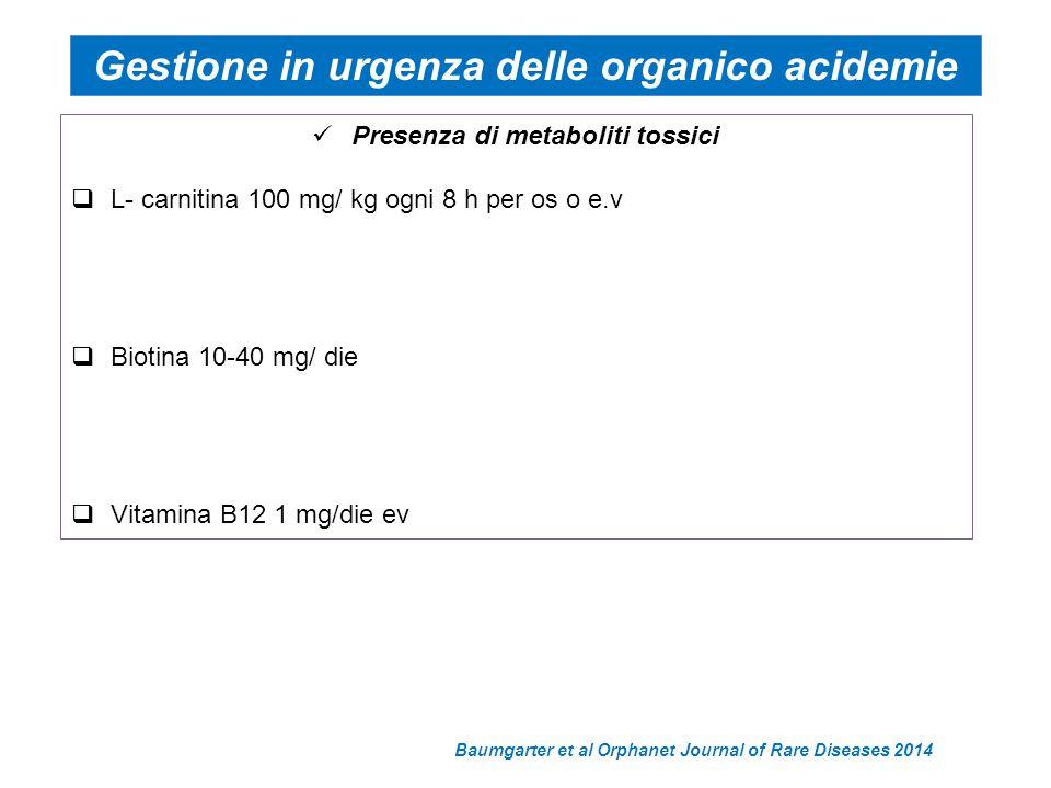 Gestione in urgenza delle organico acidemie