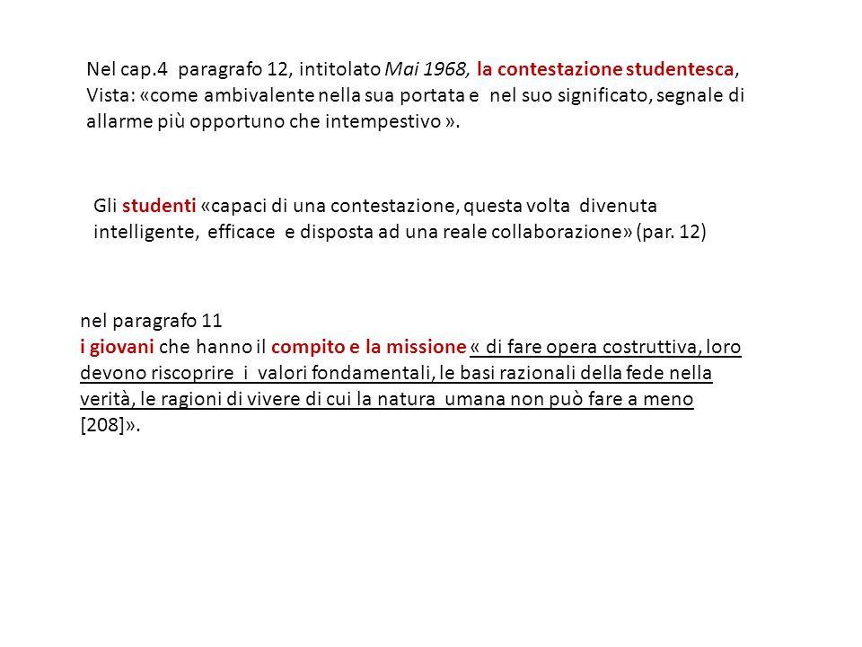 Nel cap.4 paragrafo 12, intitolato Mai 1968, la contestazione studentesca,