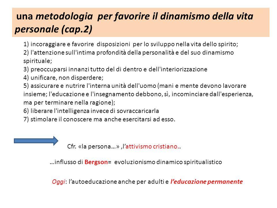 una metodologia per favorire il dinamismo della vita personale (cap.2)
