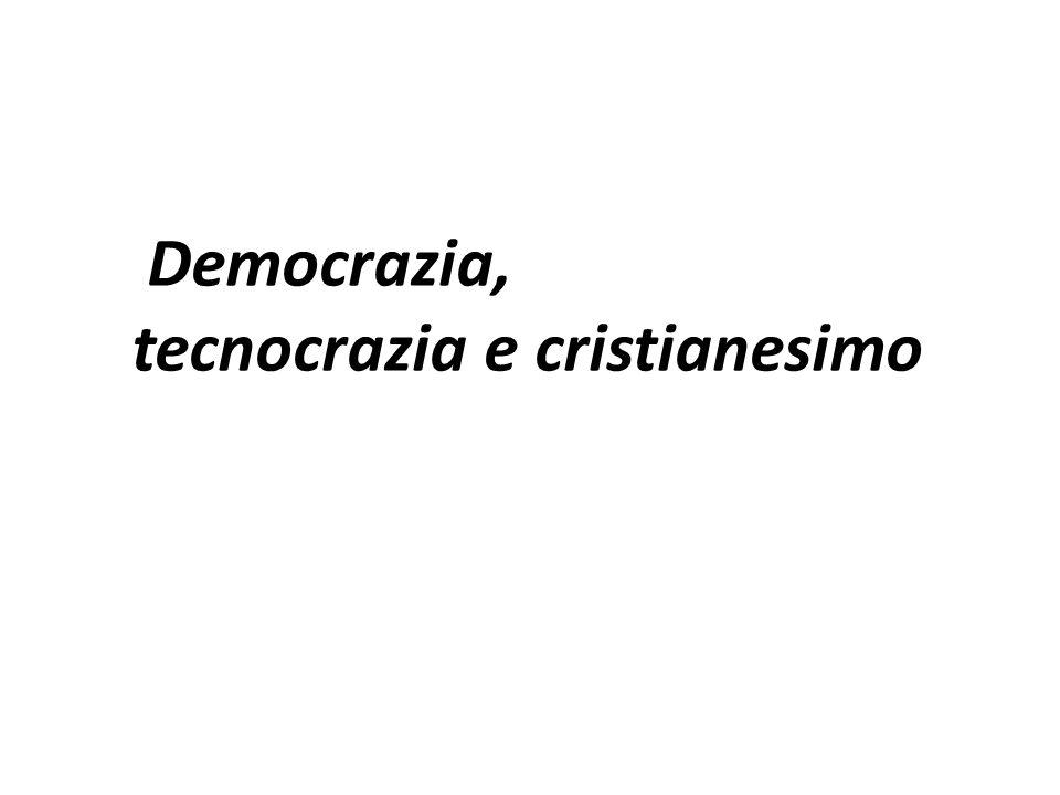 Democrazia, tecnocrazia e cristianesimo