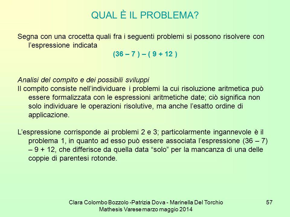QUAL È IL PROBLEMA Segna con una crocetta quali fra i seguenti problemi si possono risolvere con l'espressione indicata.