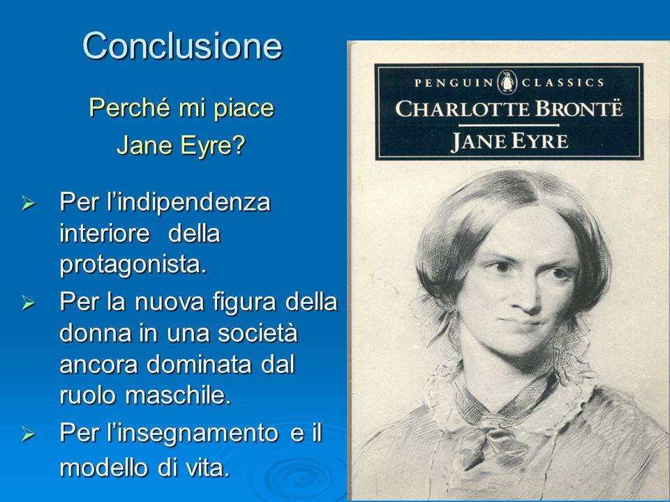 Conclusione Perché mi piace Jane Eyre