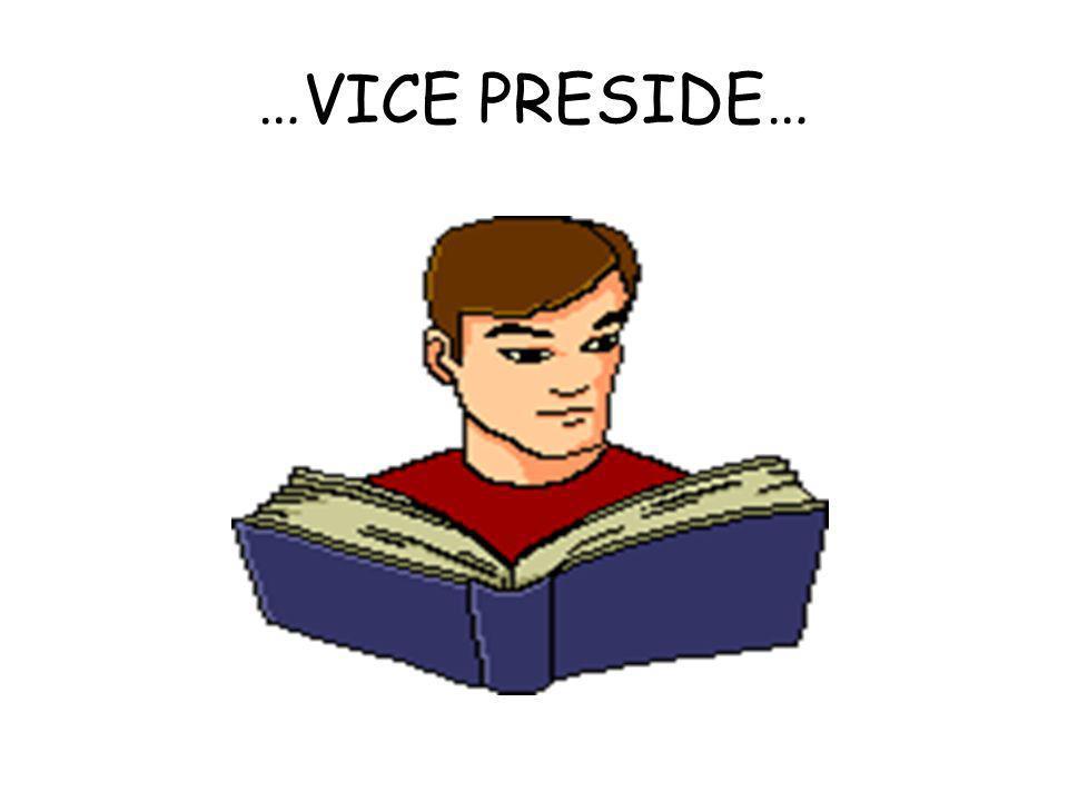 …VICE PRESIDE…