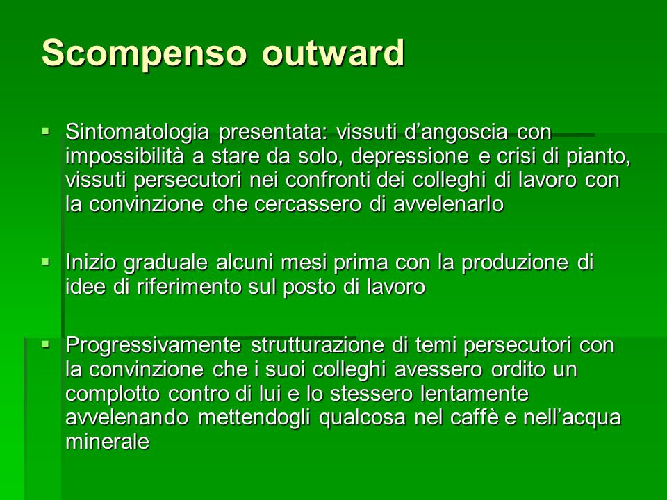 Scompenso outward