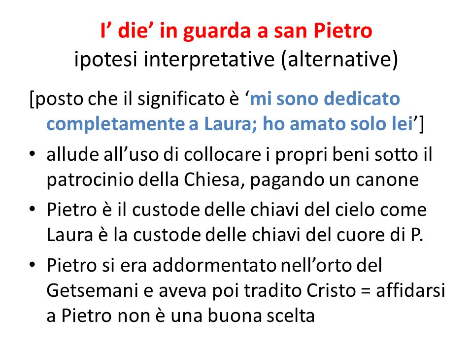 I' die' in guarda a san Pietro ipotesi interpretative (alternative)
