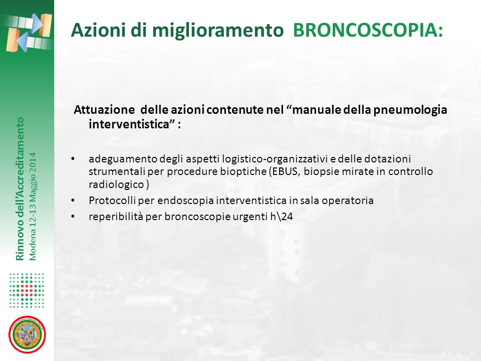 Azioni di miglioramento BRONCOSCOPIA: