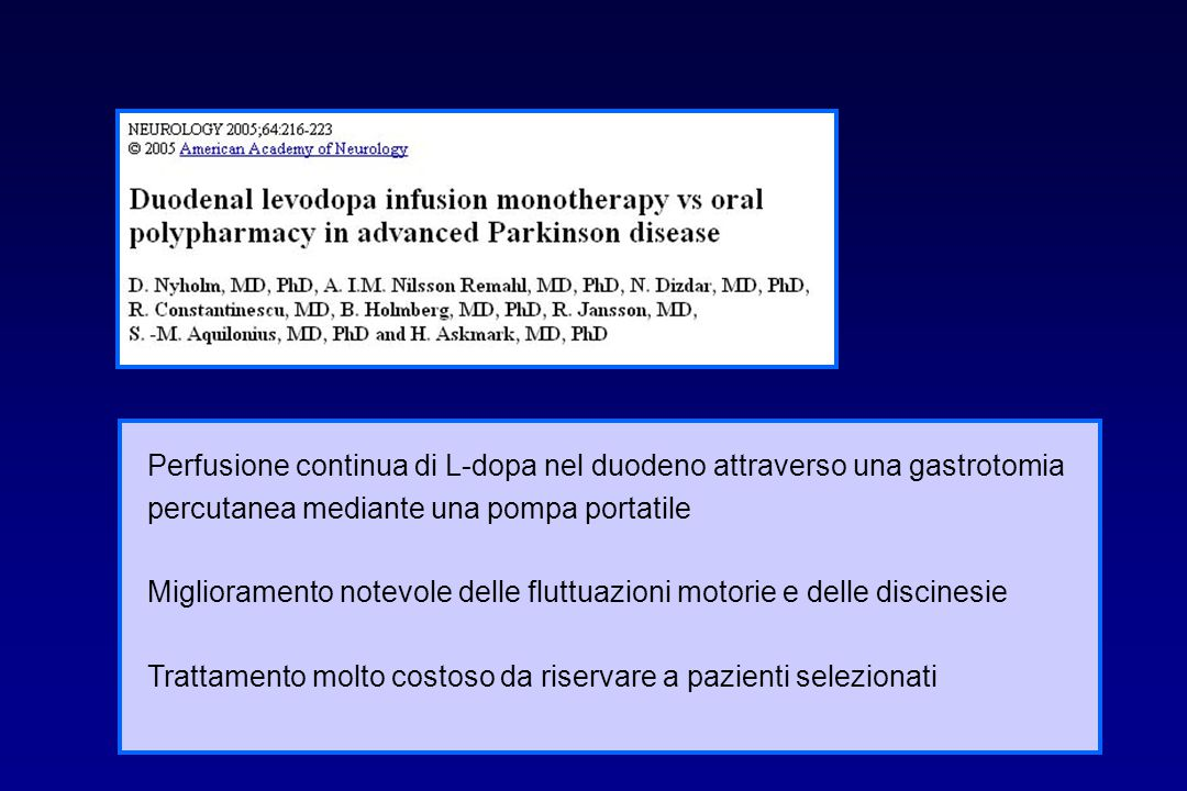 Perfusione continua di L-dopa nel duodeno attraverso una gastrotomia