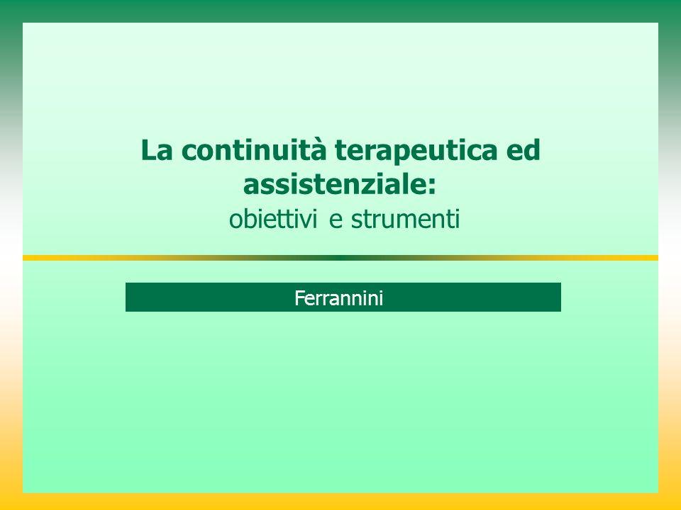 La continuità terapeutica ed assistenziale: obiettivi e strumenti