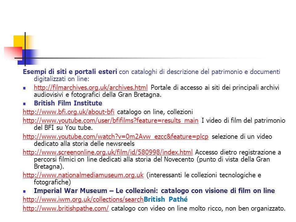 Esempi di siti e portali esteri con cataloghi di descrizione del patrimonio e documenti digitalizzati on line: