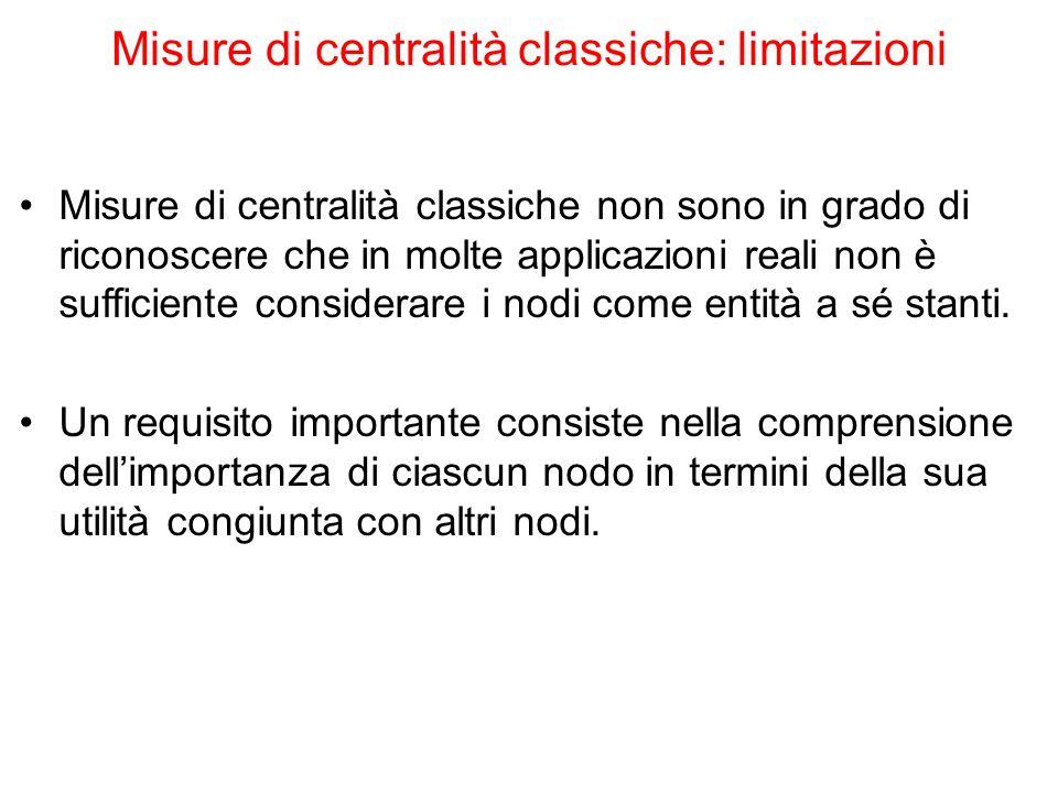 Misure di centralità classiche: limitazioni