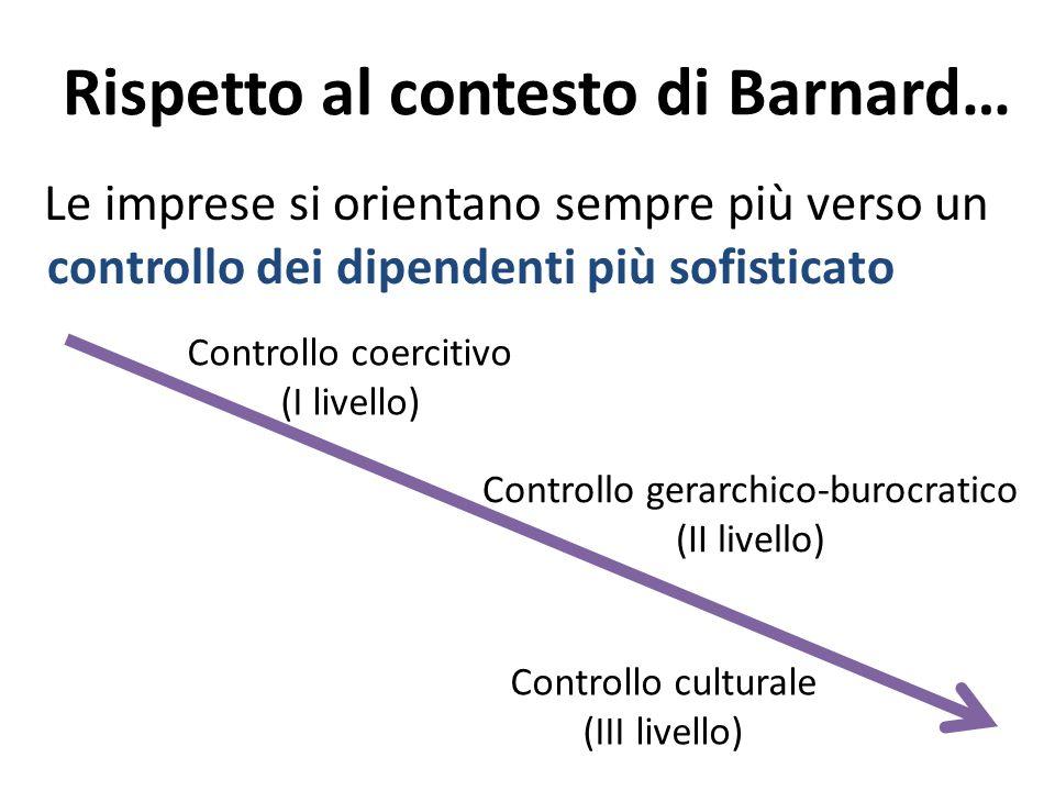 Rispetto al contesto di Barnard…