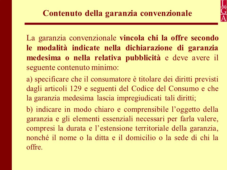 Contenuto della garanzia convenzionale