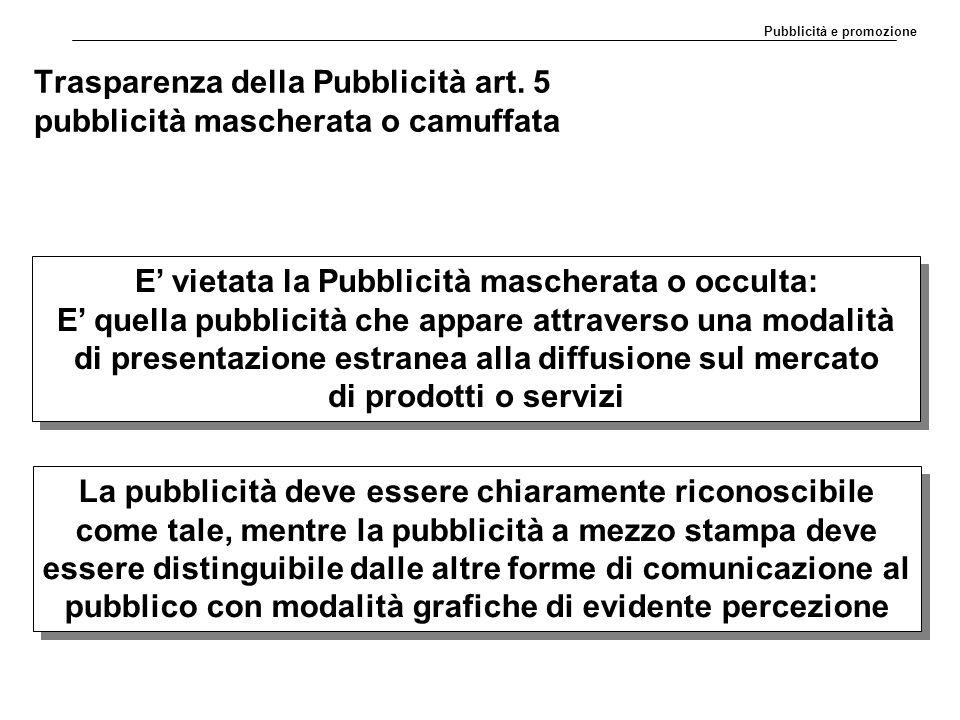 Trasparenza della Pubblicità art. 5 pubblicità mascherata o camuffata
