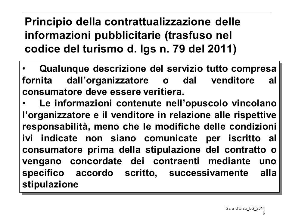 Principio della contrattualizzazione delle informazioni pubblicitarie (trasfuso nel codice del turismo d. lgs n. 79 del 2011)
