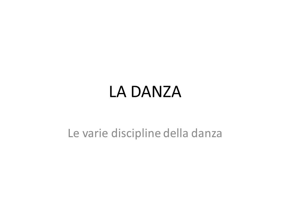 Le varie discipline della danza