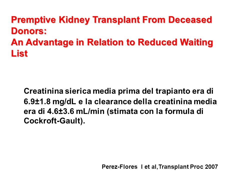 Premptive Kidney Transplant From Deceased Donors: