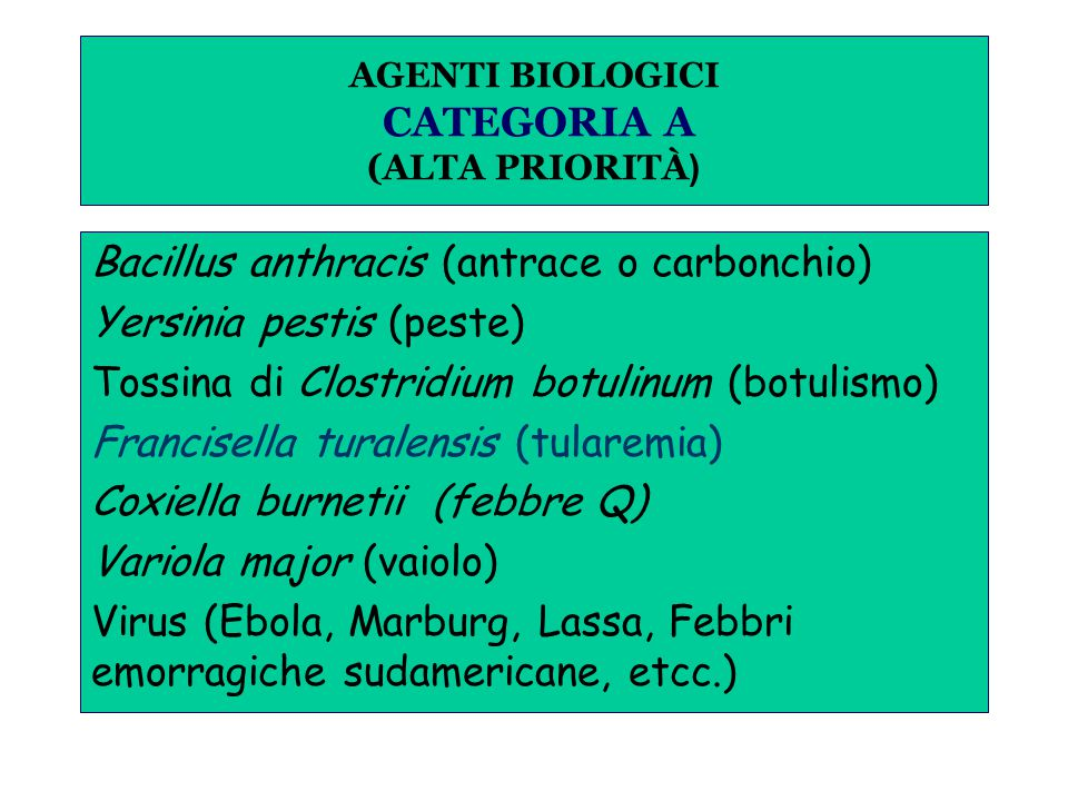 AGENTI BIOLOGICI CATEGORIA A (ALTA PRIORITÀ)