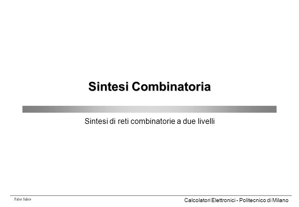 Sintesi di reti combinatorie a due livelli