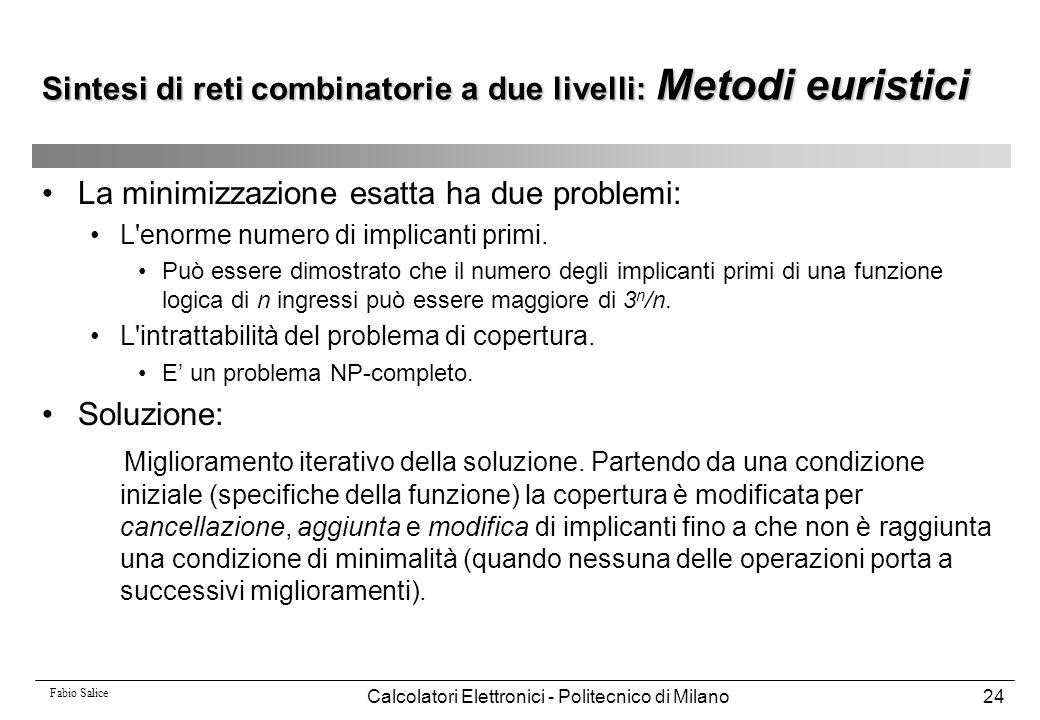 Sintesi di reti combinatorie a due livelli: Metodi euristici