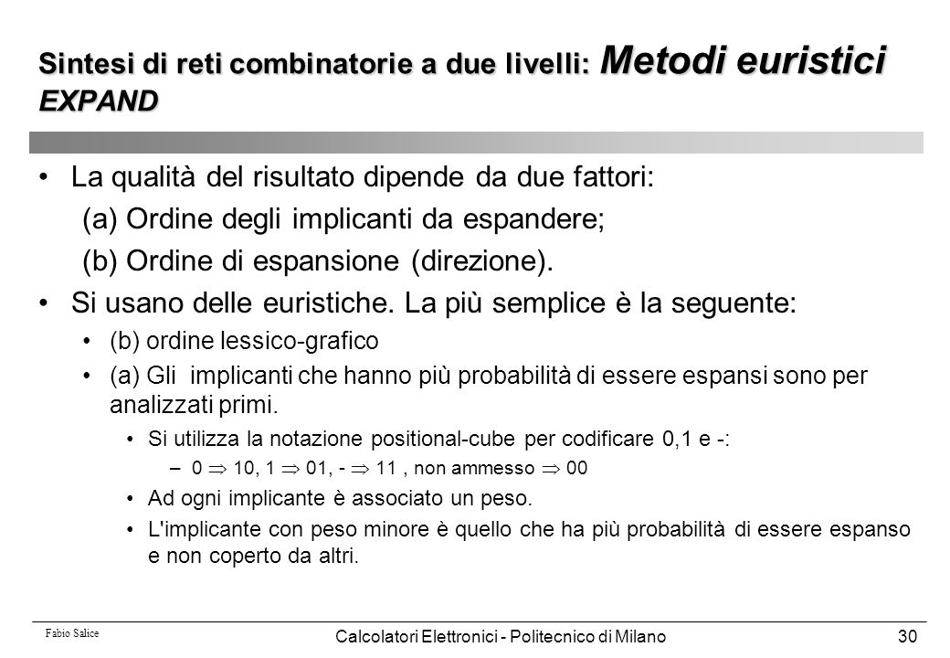 Sintesi di reti combinatorie a due livelli: Metodi euristici EXPAND