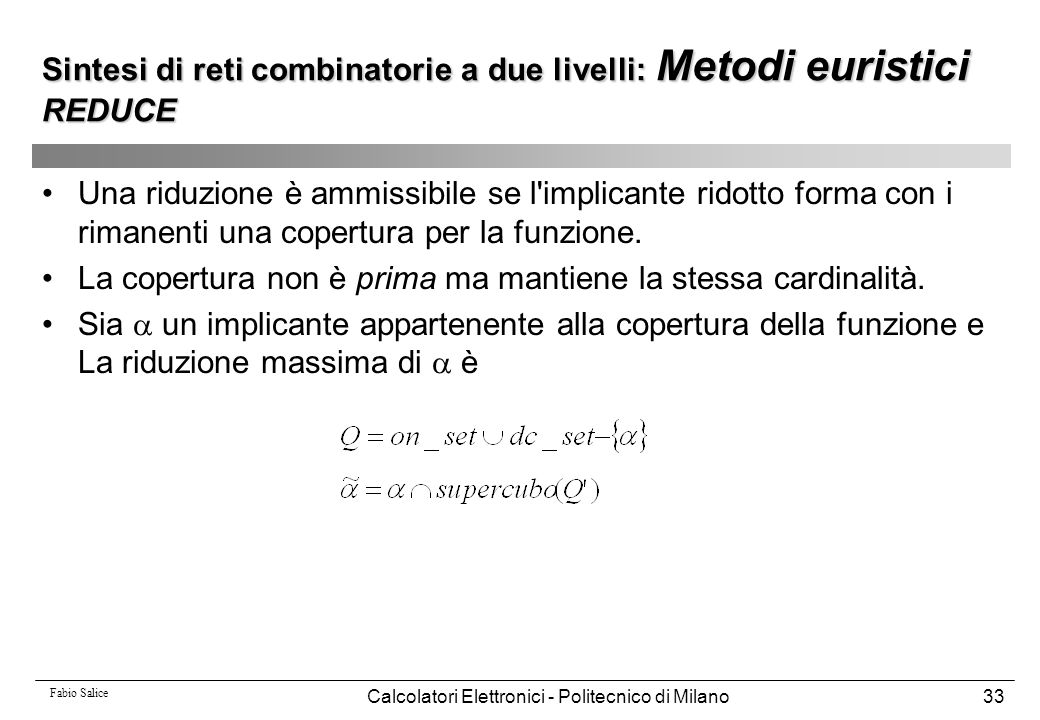 Sintesi di reti combinatorie a due livelli: Metodi euristici REDUCE