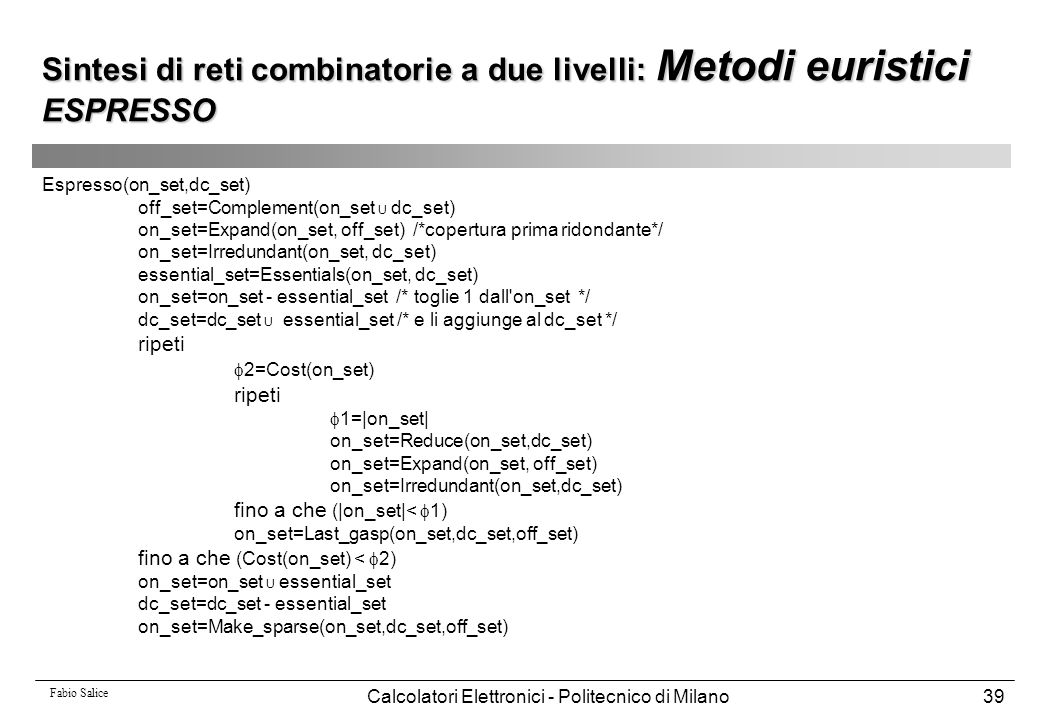 Sintesi di reti combinatorie a due livelli: Metodi euristici ESPRESSO