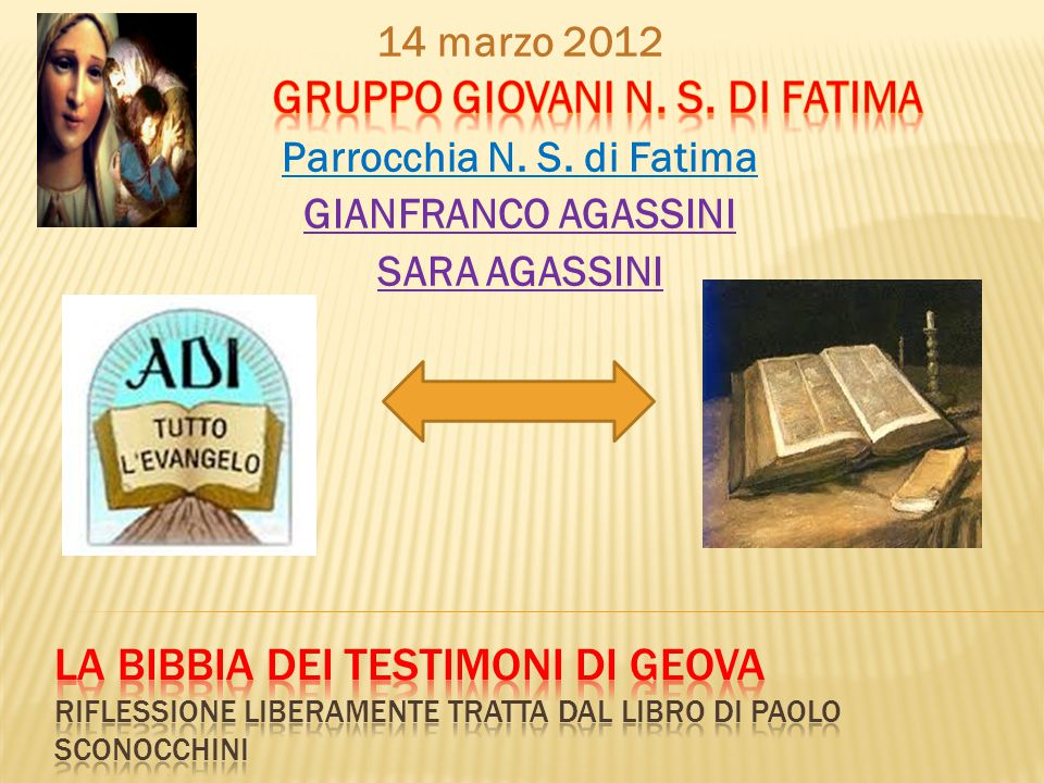 Parrocchia N. S. di Fatima GRUPPO GIOVANI N. S. DI FATIMA